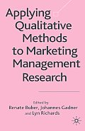 Applying Qualitative Methods to Marketing Management Research