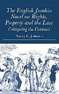 The English Jacobin Novel on Rights, Property and the Law: Critiquing the Contract