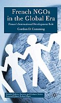 French Ngos in the Global Era: A Distinctive Role in International Development