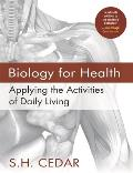 Biology for Health: Applying the Activities of Daily Living