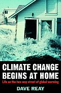 Climate Change Begins at Home Life on the Two Way Street of Global Warming