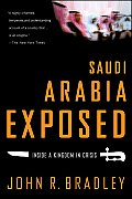 Saudi Arabia Exposed Inside A Kingdom In
