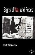 Signs of War & Peace Social Conflict & the Uses of Symbols in Public in Northern Ireland