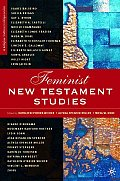 Feminist New Testament Studies: Global and Future Perspectives