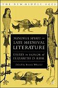 Mindful Spirit in Late Medieval Literature: Essays in Honor of Elizabeth D. Kirk