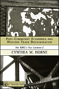 Post-Communist Economies and Western Trade Discrimination: Are Nmes Our Enemies?