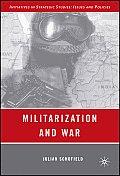 Militarization and War