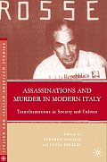 Assassinations & Murder in Modern Italy Transformations in Society & Culture