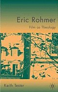 Eric Rohmer: Film as Theology