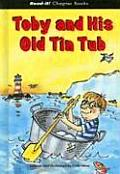 Toby and His Old Tin Tub (Read-It! Chapter Books)