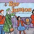 Ser Justos Un Libro Sobre la Justicia Being Fair