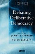 Debating Deliberative Democracy