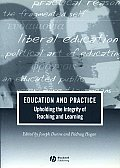 Education and Practice: Upholding the Integrity of Teaching and Learning