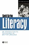 Literacy: An Introduction to the Ecology of Written Language