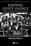 Keeping Gods Silence