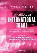 Handbook of International Trade: Economic and Legal Analyses of Trade Policy and Institutions