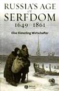 Russia's Age of Serfdom 1679-1