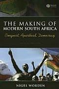 Making of Modern South Africa Conquest Apartheid Democracy