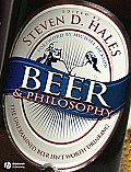 Beer & Philosophy The Unexamined Beer Isnt Worth Drinking