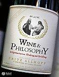 Wine & Philosophy A Symposium on Thinking & Drinking