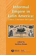 Informal Empire in Latin Ameri