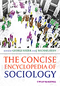 Concise Encyclopedia of Sociology the Concise Encyclopedia of Sociology