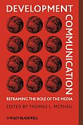 Development Communication Reframing the Role of the Media