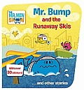 Mr Bump & the Runaway Skis & Other Stories