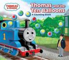 Thomas and the Ten Balloons: a Counting Book