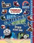 Thomas & Friends. Blue Mountain Mystery: Sticker Activity Book