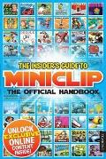 Insider's Guide To Miniclip: the Official Handbook