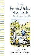 Winnie-The-Pooh: The Poohsticks Handbook