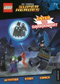 Lego DC Super Heroes: Enter the Dark Knight Activity Book with Batman Minifigure