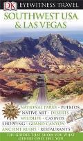 Eyewitness Travel Guide: Southwest Usa & Las Vegas