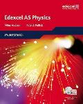 Edexcel a Level Science: As Physics