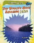 World's Most Amazing Lakes