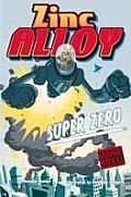 Zinc Alloy Super Zero