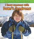 I Know Someone with Down's Syndrome. Vic Parker