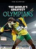 The World's Greatest Olympians