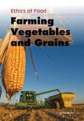 Farming Vegetables and Grains