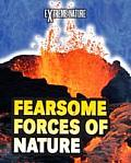 Fearsome Forces of Nature