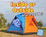 Inside Or Outside: Where's Eddie?