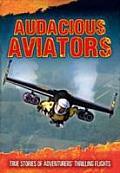 Audacious Aviators