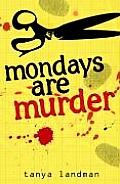 Mondays are murder