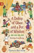 Dollop of Ghee and a Pot of Wisdom