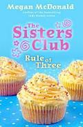 Sisters Club: Rule of Three