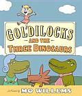 Goldilocks & The Three Dinosaurs