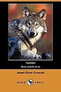 Kazan (Illustrated Edition) (Dodo Press)