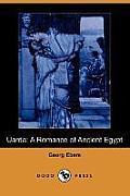 Uarda: A Romance of Ancient Egypt (Dodo Press)