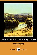 The Recollections of Geoffrey Hamlyn (Dodo Press)